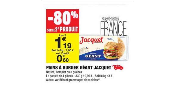 Bon Plan Pains à Burger GéantJacquet chez Carrefour Market - anti-crise.fr