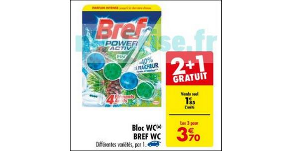 Bon Plan Bloc Bref WC chez Carrefour - anti-crise.fr