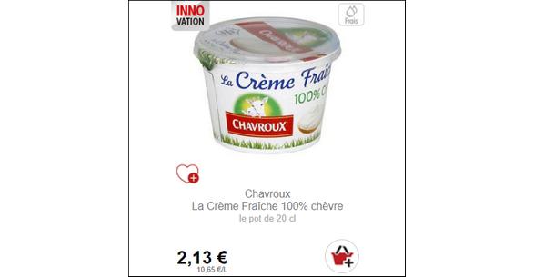 Bon Plan Crème Fraîche 100% Chèvre Chavroux chez Intermarché (31/10) - anti-crise.fr