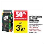 Bon Plan Café en Grains Brésil ou Honduras Carte Noire chez Carrefour Market - anti-crise.fr