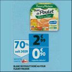 Bon Plan Blanc de Poulet Fleury Michon chez Auchan - anti-crise.fr