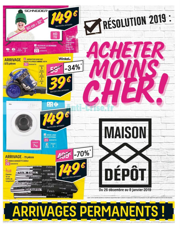 Catalogue Maison Dépôt du 26 décembre 2018 au 08 janvier 2019 - Catalogues Promos & Bons Plans ...