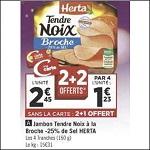 Jambon Tendre Noix à la Broche - 25% de Sel Herta chez Géant Casino (18/12 - 31/12) - anti-crise.fr