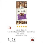 Tablette de Chocolat Lait Raisins les Recettes de l'Atelier Nestlé chez Intermarché (31/12) - anti-crise.Fr