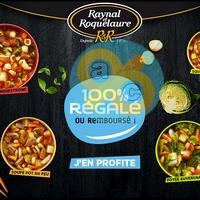 Offre de Remboursement Raynal & Roquelaure : Bol Soupe Repas 100% Régalé ou Remboursé