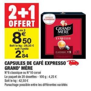 Bon Plan Capsules Expresso Grand'Mère chez Carrefour Market - anti-crise.fr