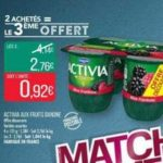 Bon Plan Yaourts Activia Fruits Danone chez Match - anti-crise.fr