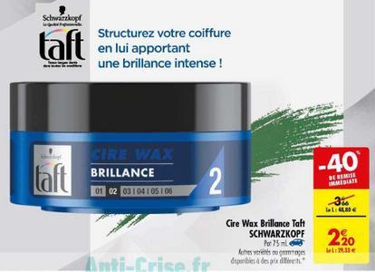 Bon Plan Gel ou Cire Taft chez Carrefour - anti-crise.fr