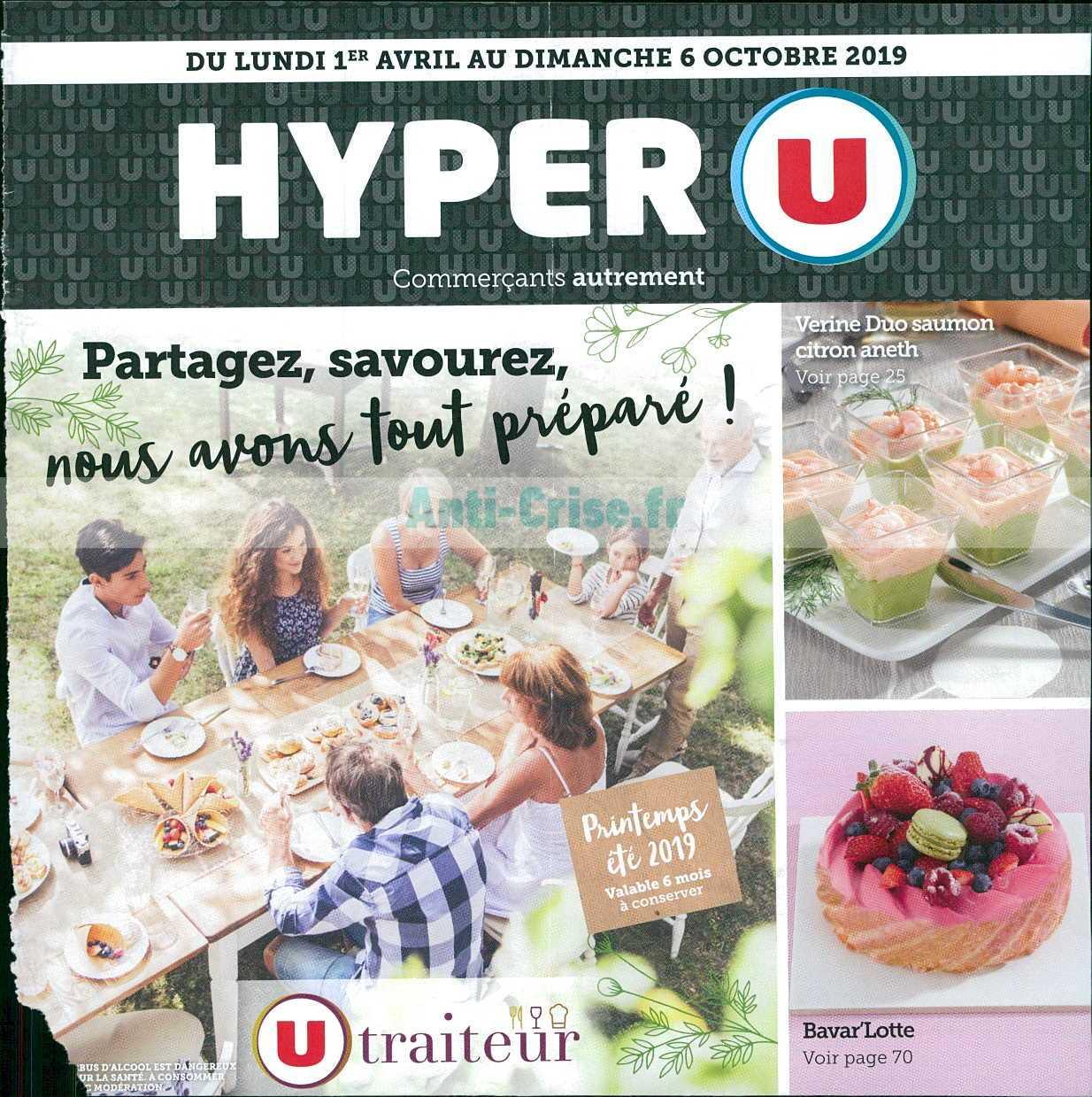 Catalogue Hyper U Du 01 Avril Au 06 Octobre 2019 Traiteur Catalogues Promos Bons Plans Economisez Anti Crise Fr