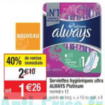 Bon Plan Serviettes Always Ultra Platinum chez Cora (12/03 - 18/03) - anti-crise.fr