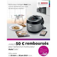 Offre de Remboursement Bosch : Jusqu'à 50€ Remboursés sur Multicuiseur AutoCook
