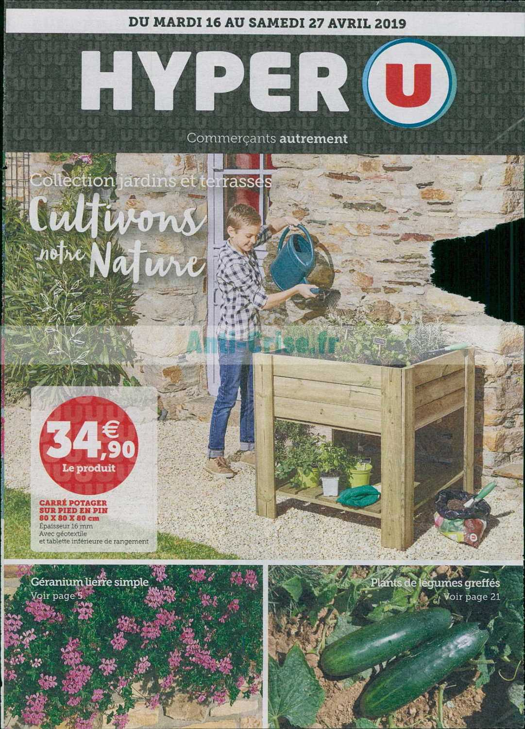 Catalogue Hyper U Du 16 Au 27 Avril 2019 Jardin