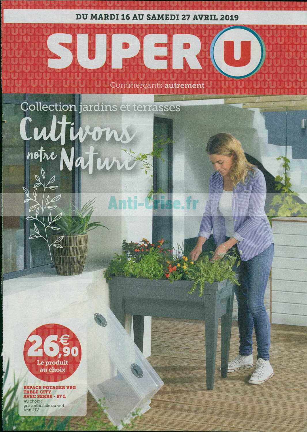 Catalogue Super U du 16 au 27 avril 2019 (Jardin) - Catalogues ...
