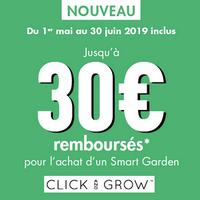 Offre de Remboursement CLICK&GROW : Jusqu'à 30€ Remboursés sur Smart Garden
