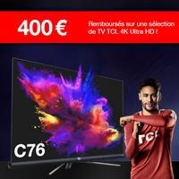 Offre de Remboursement TCL : Jusqu'à 400€ Remboursés sur TV 4K Ultra HD