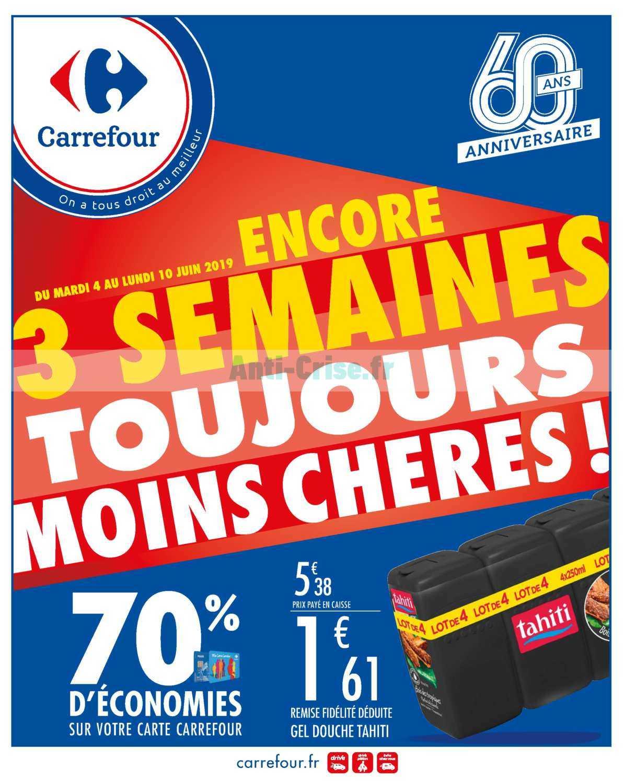 Catalogue Carrefour du 04 au 10 juin 2019 (Anniversaire 2