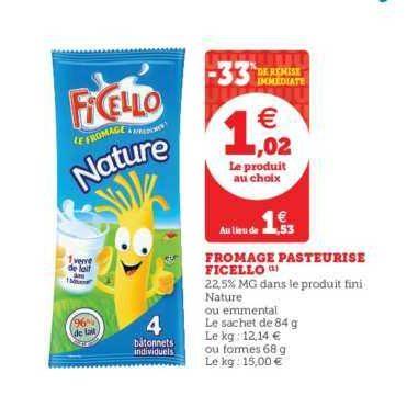 Fromage en Bâtonnet Ficello chez Magasins U (18/06 – 22/06)
