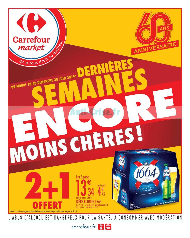 Catalogue Carrefour Market du 18 au 30 juin 2019 (Anniversaire 4)