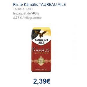 Riz Kamâlis Taureau Ailé 500g ou 750g chez Leclerc (01/06 – 29/07)