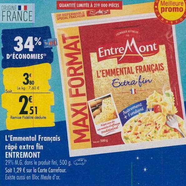 Emmental Râpé EntreMont chez Carrefour (23/09 – 30/09)