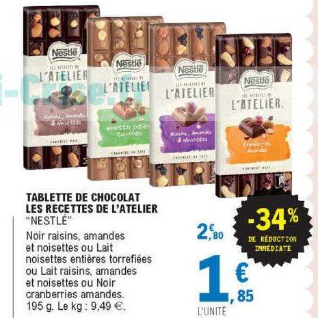 Tablette de Chocolat l'Atelier Nestlé chez Leclerc Centre-Est (17/09 – 28/09)