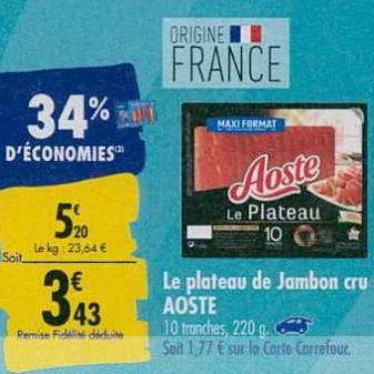 Jambon Cru Aoste chez Carrefour (23/09 – 30/09)
