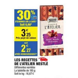 Tablette Les Recettes de l'Atelier Nestlé chez Carrefour Market (11/09 – 15/09)