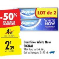Dentifrice White Now Signal chez Carrefour (15/10 – 28/10)