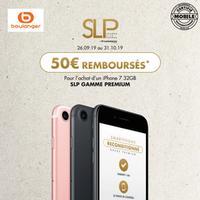 Offre de Remboursement SLP : 50€ Remboursés sur iPhone 7 32GB grade Premium