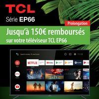 Offre de Remboursement TCL : Jusqu'à 150€ Remboursés sur TV EP66