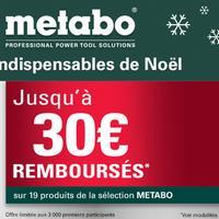 Offre de Remboursement Metabo : Jusqu'à 30€ Remboursés sur 1 Produit