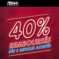 Offre de Remboursement Dim : 40% Remboursés dès 2 Produits achetés
