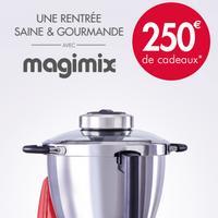 Bon Plan Magimix : 250€ de Cadeaux pour l'achat d'un Cook Expert
