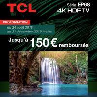 Offre de Remboursement TCL : Jusqu'à 150€ Remboursés sur TV EP68