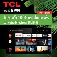 Offre de Remboursement TCL : Jusqu'à 100€ Remboursés sur TV EP66