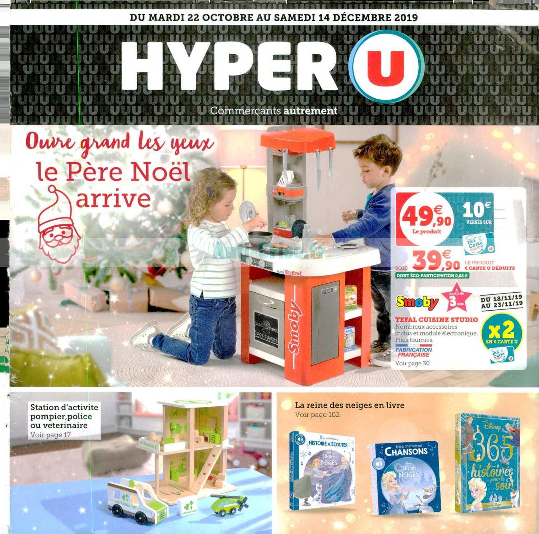 Catalogue Hyper U Du 22 Octobre Au 14 Decembre 2019 Jouets De Noel Catalogues Promos Bons Plans Economisez Anti Crise Fr