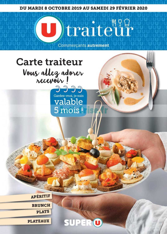Catalogue Super U Du 08 Octobre 2019 Au 29 Fevrier 2020 Traiteur Ouest Catalogues Promos Bons Plans Economisez Anti Crise Fr