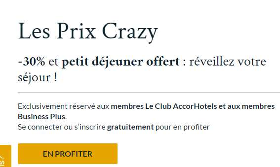 Crazy Price Accor Hotels : 30% de réduction + petits dej offerts