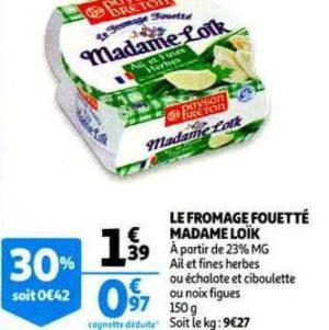 Fromage Fouetté Madame Loïk chez Auchan (04/12 – 10/12)