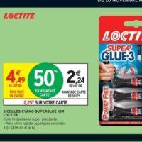 Super Glue Loctite chez Intermarché (26/11 – 02/12)