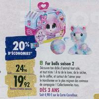 Bon Plan Dujardin : Peluche Fur Balls Saison 2 à 9,92€ chez Carrefour (04/11 – 24/11)