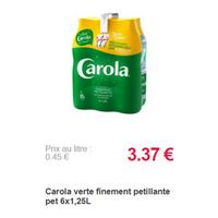Eau Pétillante Carola Verte ou Rouge partout (18/11 – 13/01)