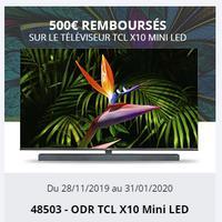Offre de Remboursement TCL : 500€ Remboursés sur TV X10 Mini LED