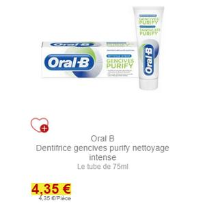 Dentifrice Gencives Purify Oral-B partout (31/01)