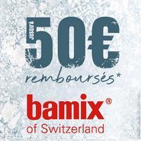 Offre de Remboursement Bamix : Jusqu'à 50€ sur Mixeur Plongeant