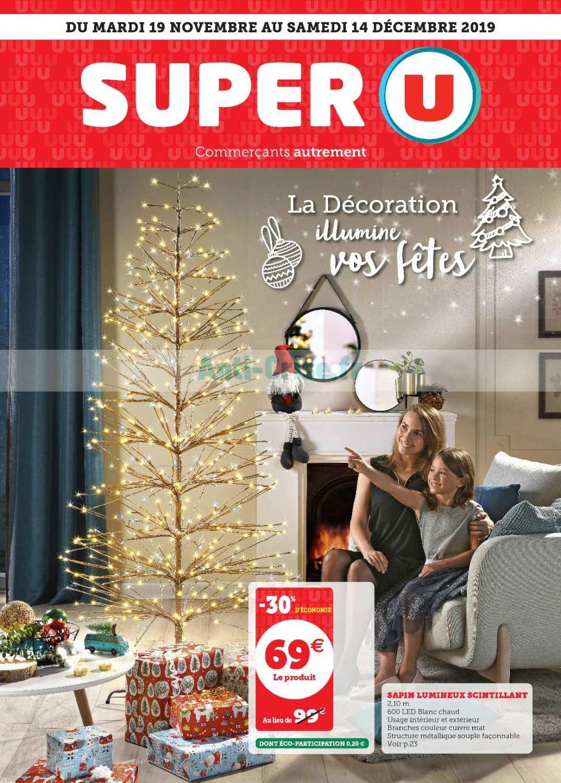 Catalogue Super U Du 19 Novembre Au 14 Decembre 2019 Deco De Noel Catalogues Promos Bons Plans Economisez Anti Crise Fr
