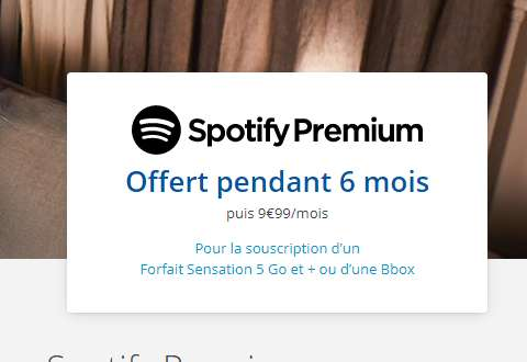 3 ou 6 mois gratuis de SPOTIFY Premium pour les abonnés Bbox , Bouygues ,Bandyou
