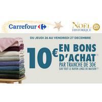 Carrefour : Bon d'Achat de 10€ par tranche de 30€ d'Achats sur le Linge de Maison