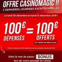 Offre Magic Casino et Géant : 100€ dépensés = 100€ Offerts en Bon d'Achat