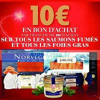 Carrefour : Bon d'achat de 10€ dès 30€ d'achat sur tous les Foies Gras et les Saumons Fumés (17/12 – 22/12)